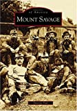 Mount Savage / Amanda Paul