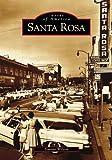 Santa Rosa (Images of America)
