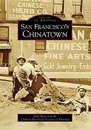 San Francisco's Chinatown de Judy Yung