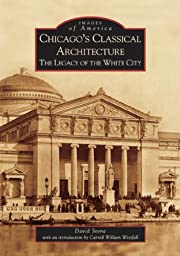 Chicago's Classical Architecture: The…