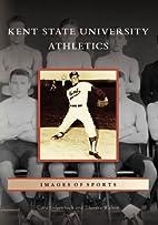 Kent State University Athletics (Images of…