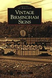 Vintage Birmingham Signs (Images of America:…