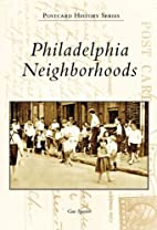 Philadelphia neighborhoods by Gus Spector