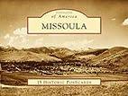 Missoula (Postcards of America: Montana) by…