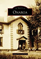 Onarga, IL (IMG) (Images of America) by…