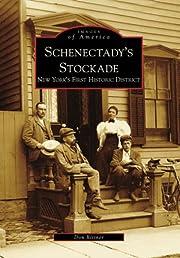 Schenectady's Stockade: New York's First…