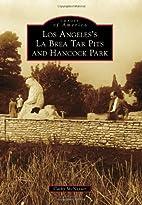 Los Angeles's La Brea Tar Pits and Hancock…
