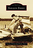Sneads Ferry (Images of America Series) by…