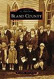 """Bland County / William R. """"Bill"""" Archer"""