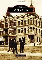 Missoula by Stan B. Cohen