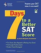 7 Days to a Better SAT Score: (Test Preps)…