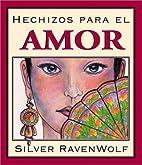 Hechizos para el amor (Spanish Silver's…