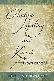 Chakra Healing and Karmic Awareness por…