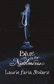 Blue is for Nightmares (Stolarz Series) de…