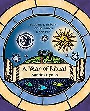 A Year of Ritual: Sabbats & Esbats for…