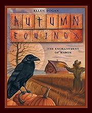 Autumn Equinox: The Enchantment of Mabon –…