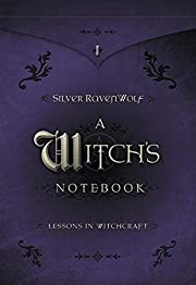 A Witch's Notebook: Lessons in Witchcraft…