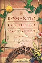 Romantic Guide To Handfasting: Rituals,…