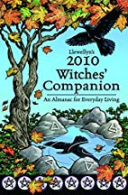 Llewellyn's 2010 Witches' Companion by…