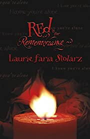 Red Is for Remembrance de Laurie Faria…
