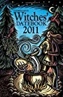 Llewellyn's 2011 Witches' Datebook (Annuals - Witches' Datebook) - Gwinevere Rain
