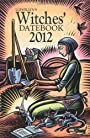 Llewellyn's 2012 Witches' Datebook (Annuals - Witches' Datebook) - Elizabeth Barrette