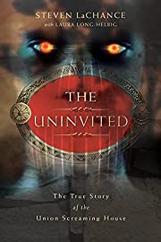 The Uninvited: The True Story of the Union…