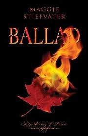 Ballad (A Lament Novel) de Maggie Stiefvater
