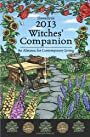 Llewellyn's 2013 Witches' Companion: An Almanac for Contemporary Living (Annuals - Witches' Companion) - Llewellyn