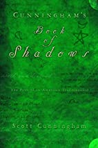 Cunningham's Book of Shadows: The Path…