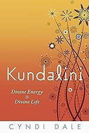 Kundalini: Divine Energy, Divine Life av…
