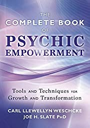 The Complete Book of Psychic Empowerment:…