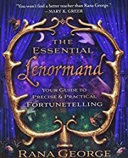 The Essential Lenormand: Your Guide to…