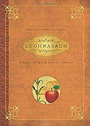 Lughnasadh: Rituals, Recipes & Lore for…