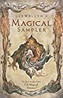 Llewellyn's Magical Sampler: The Best Articles From the Magical Almanac - Llewellyn