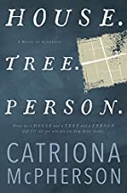House. Tree. Person. by Catriona McPherson