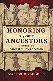 Honoring Your Ancestors: A Guide to…