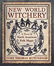 New World Witchery: A Trove of North…