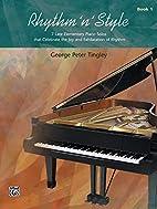 Rhythm 'n' Style, Book 1 by George Peter…