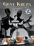 Gene Krupa : the pictorial life of a jazz legend / Dr. Bruce H. Klauber