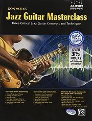 Don Mock's Jazz Guitar Masterclass: Three…
