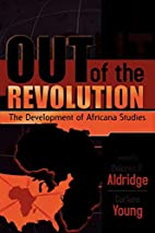 Out of the Revolution: The Development of…