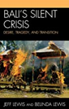 Bali's Silent Crisis: Desire, Tragedy,…