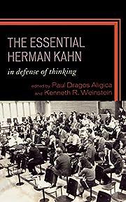 The Essential Herman Kahn: In Defense of…