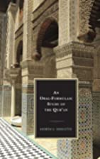 An Oral-Formulaic Study of the Qur'an by…
