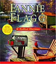 A Redbird Christmas: A Novel av Fannie Flagg