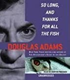 So Long, and Thanks for All the Fish by…
