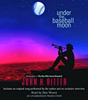 Under the Baseball Moon af John H. Ritter