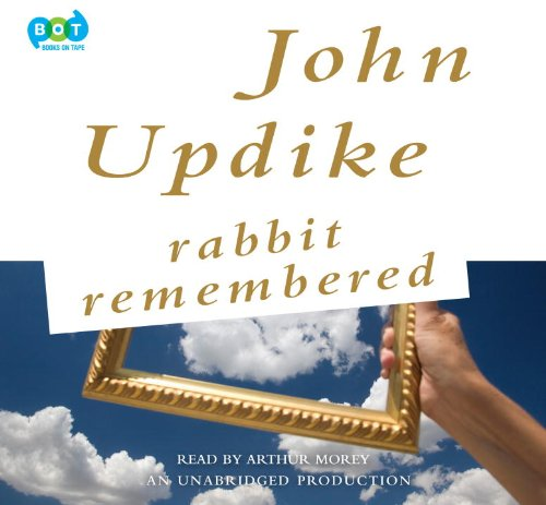 Rabbit Remembered (Rabbit Angstrom #5)