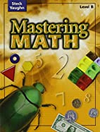 Mastering Math Level B by Steck-Vaughn